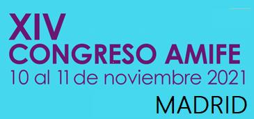 XIV Congreso de AMIFE – 10 y 11 de noviembre de 2021, Madrid